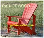 CRP Adirondack Chair @ Gotta Have It !
